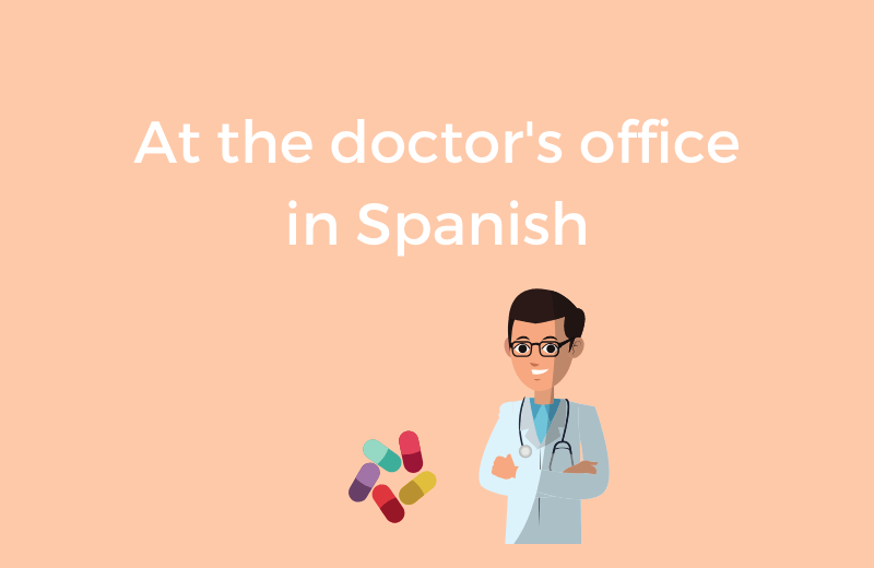 At the doctor's office in Spanish